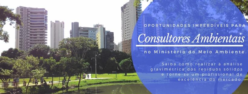 Oportunidade no MMA: Consultor Individual para fazer análises sobre Resíduos Sólidos – R$ 120.000 – Gravimetria
